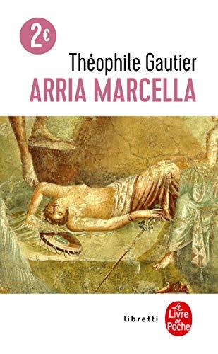 Arria Marcella: Gautier, Théophile