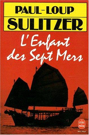 9782253136651: L Enfant Des Sept Mers (Ldp Litterature) (French Edition)