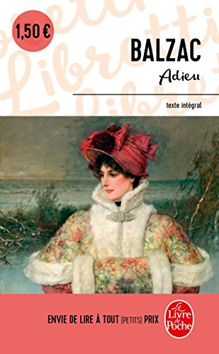 Adieu! (Libretti): Balzac, Honore De