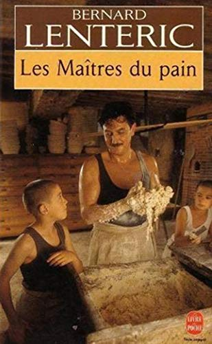 9782253137047: Les Maitres Du Pain T1 (English, French and French Edition)
