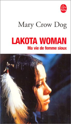 9782253137153: Lakota Woman : Ma vie de femme sioux