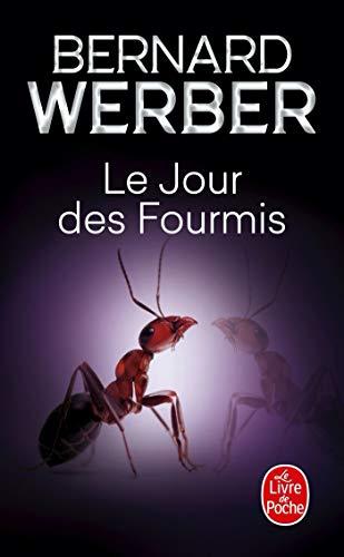 9782253137245: Cycle des Fourmis, Tome 2 : Le Jour des Fourmis (Le Livre de Poche)