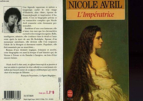 L'impératrice: Nicole AVRIL