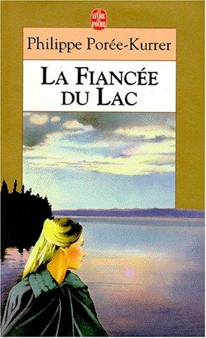 9782253137313: La fiancée du lac
