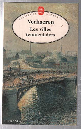 Les Villes Tentaculaires: Emile Verhaeren