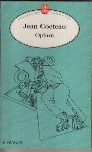 9782253137955: Opium : Journal d'une désintoxication, dessins de l'auteur