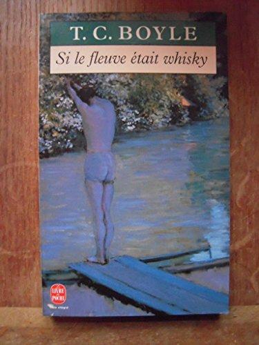9782253138457: Si le fleuve était whisky