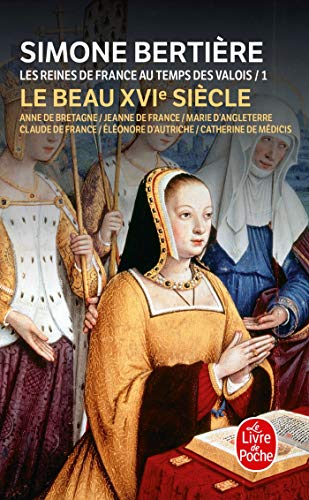 9782253138730: Reines France Temps Valois T01 Beau 16eme S. (Ldp Litterature) (French Edition)