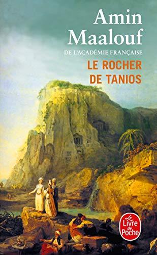 9782253138914: Le Rocher De Tanios (Le Livre De Poche) (French Edition)