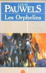 Les Orphelins: Louis Pauwels