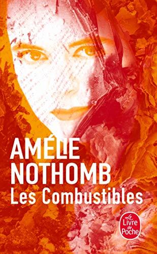 9782253139461: Les Combustibles (Le Livre de Poche) (French Edition)