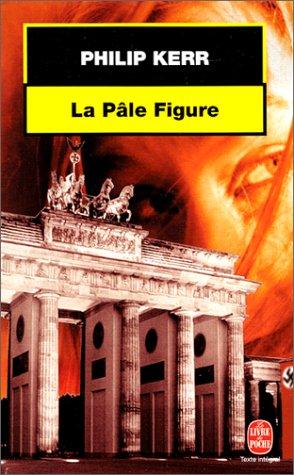 9782253139553: La Pâle figure