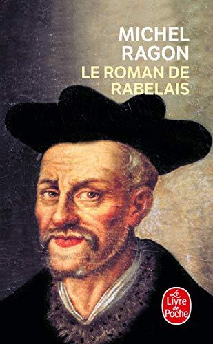 9782253139652: Le Roman de Rabelais (Le Livre de Poche) (French Edition)