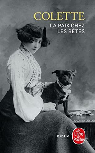 La Paix Chez Les Betes.: Colette