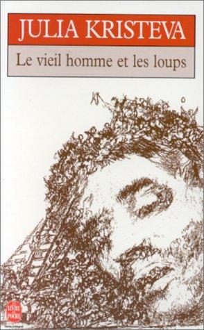 9782253139829: Le vieil homme et les loups (Le Livre de Poche)