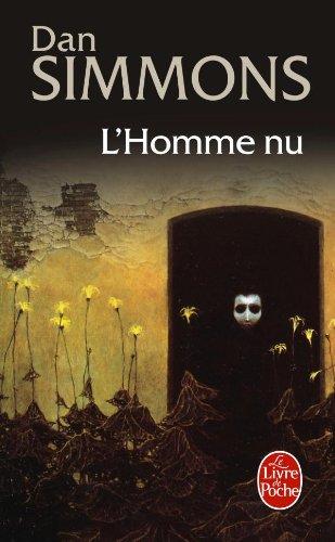 L'Homme Nu. Roman traduit de l'Américain par: Simmons,Dan