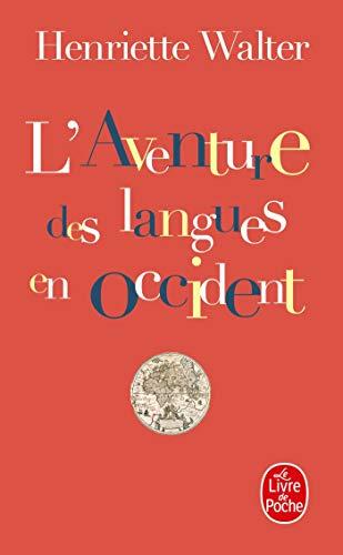 9782253140009: Aventure DES Langues En Occide (Le Livre de Poche)