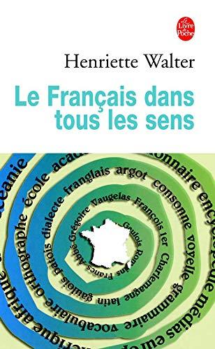 9782253140016: Le Francais Dans Tous Les Sens
