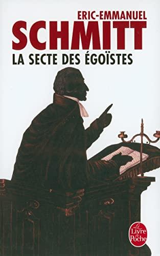 9782253140504: La Secte des Ego�stes (Le Livre de Poche)
