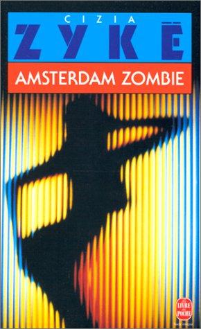 9782253140603: Amsterdam zombie
