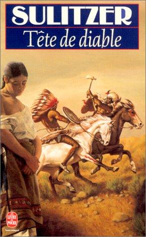 Tête de diable (Le Livre de Poche): Sulitzer, Paul-Loup