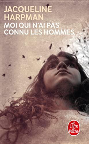 9782253140931: Moi Qui N Ai Pas Connu Les Hommes (Le Livre de Poche) (French Edition)