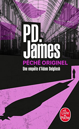 Peche Originel (Ldp Policiers) (English and French Edition): James, P. D.