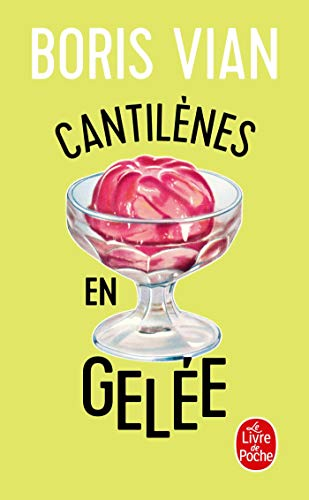9782253141341: Cantilenes En Gelee (Ldp Litterature) (French Edition)