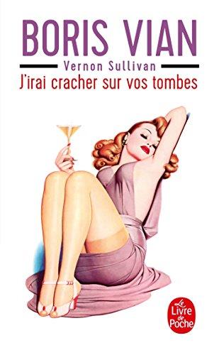 9782253141433: J'Irai Cracher Sur Vos Tombes