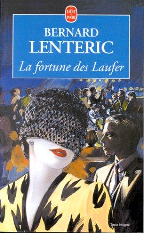 9782253141488: La fortune des Laufer