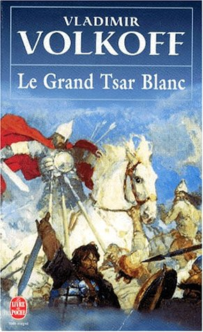 9782253141693: Le grand tsar blanc (Le Livre de Poche)