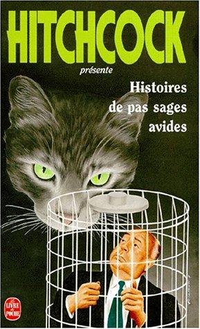 Histoires de pas sages avides: Hitchcock, Alfred
