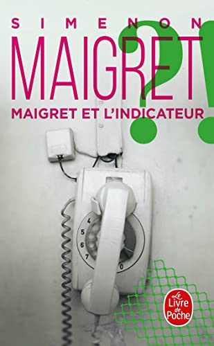 9782253142102: Maigret et l'indicateur