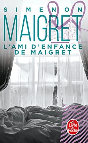 9782253142133: L'Ami De'Enfance De Maigret (Ldp Simenon) (French Edition)
