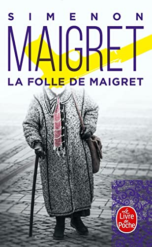 La Folle de Maigret (French Edition): Georges Simenon