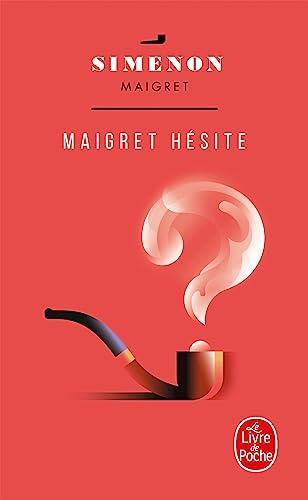 9782253142157: Maigret hésite