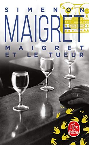 9782253142171: Maigret Et Le Tueur (Ldp Simenon) (French Edition)