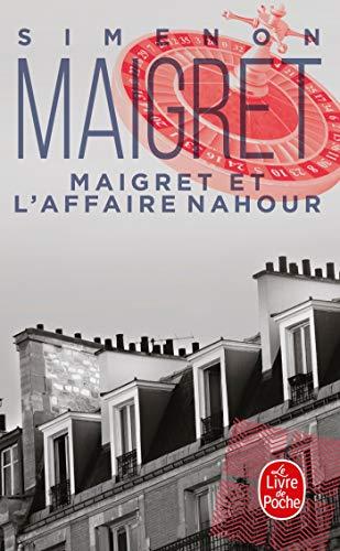 9782253142201: Maigret Et L'Affaire Nahour (Ldp Simenon) (French Edition)
