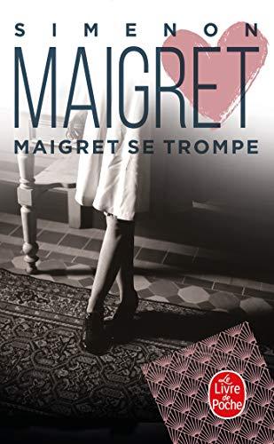 9782253142294: Maigret Se Trompe (Ldp Simenon) (English and French Edition)