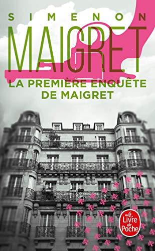 9782253142324: La Première enquête de Maigret (Policier / Thriller)