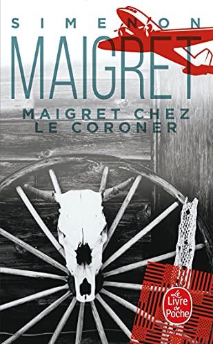 9782253142362: Maigret chez le coroner