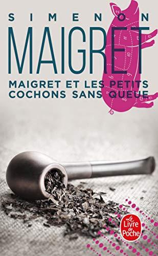 9782253142539: Maigret et les petits cochons sans queue (Policiers)