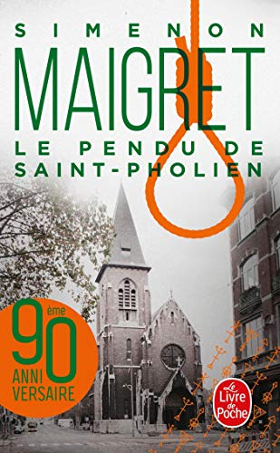 Le Pendu de Saint-Pholien (Ldp Simenon) (French: Simenon, G.