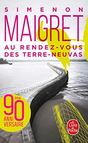 9782253142980: Au Rendez-Vous Des Terre-Neuvas (Ldp Simenon) (French Edition)