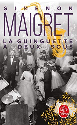 9782253143116: La Guinguette a Deux Sous (Ldp Simenon) (French Edition)