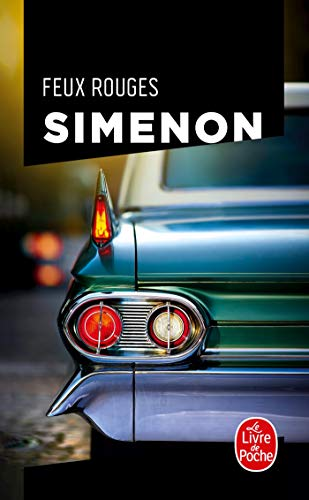 Feux Rouges (Ldp Simenon) (French Edition): Georges Simenon
