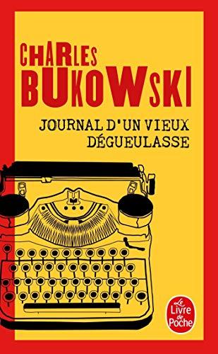 9782253143840: Journal D'un Vieux Degueulasse (Le Livre de Poche) (French Edition)