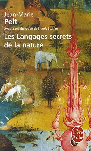 Les Langages secrets de la nature: Jean-Marie Pelt