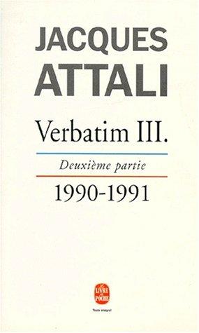 9782253144410: Verbatim III, deuxième partie : Chronique des années 1990-1991