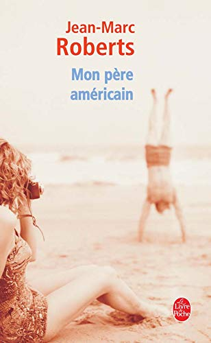 9782253144441: Mon Pere Americain (Ldp Litterature) (French Edition)